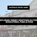 An afternoon in trendy Newtown, Sydney | Australia travel guide