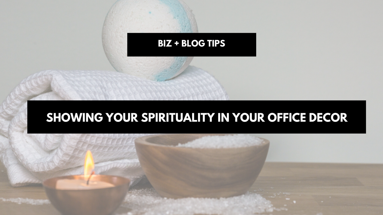 Showing your spirituality in your office decor