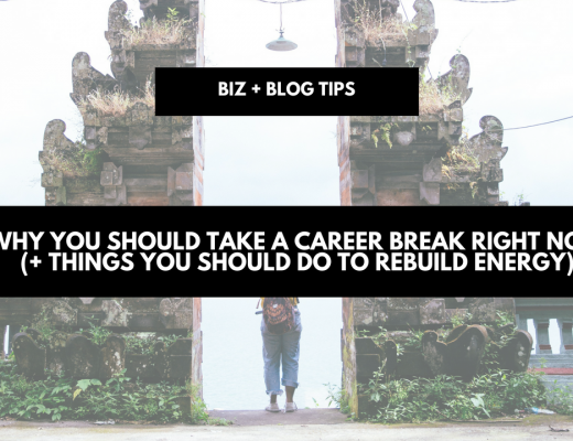 Why you should take a career break RIGHT NOW (+ things you should do to rebuild energy)