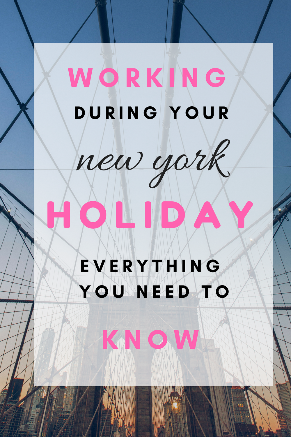 Working during your new york holiday