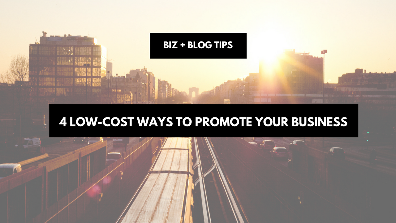 4 Low-cost ways to promote your business