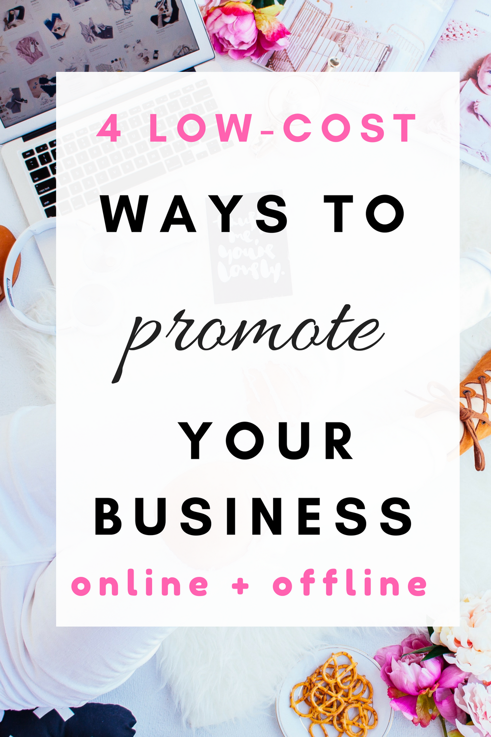 4 Low-cost ways to promote your business online or offline