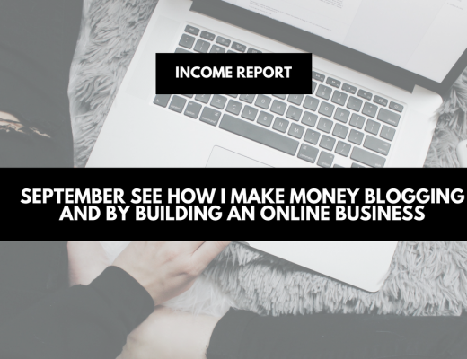 Income report September 2017 - how to make money blogging and by building an online business