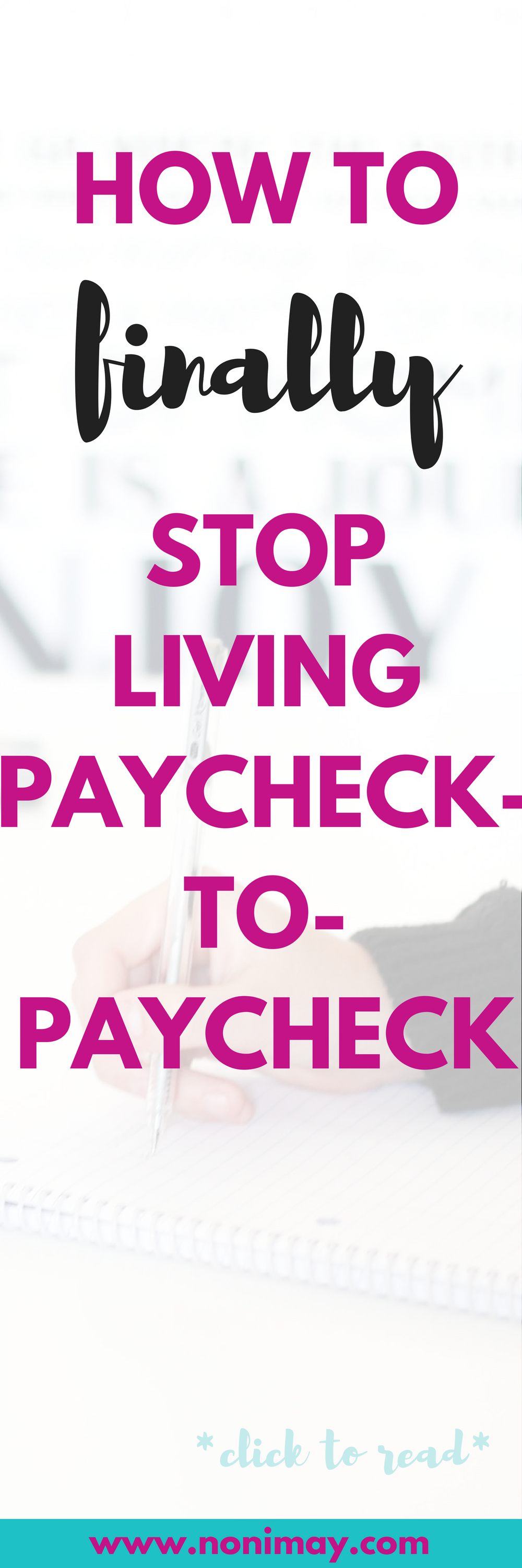 HOW TO FINALLY STOP LIVING PAYCHECK-TO-PAYCHECK