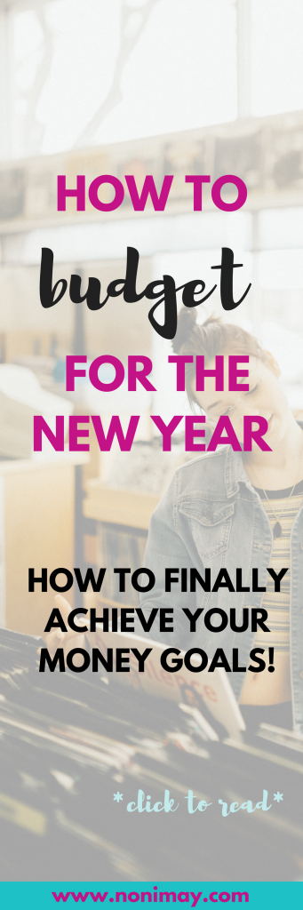 How to budget for the new year (how to finally achieve your money goals!)