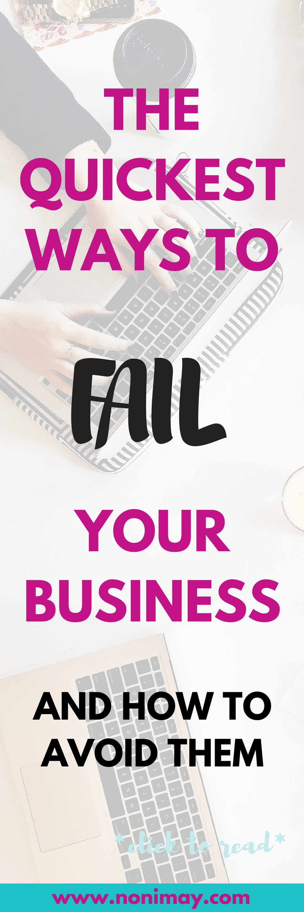 The quickest ways to fail your business and how to avoid them
