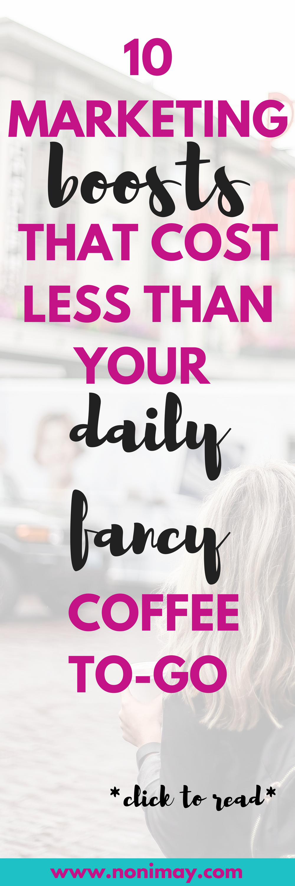 10 marketing boosts that cost less than your daily fancy coffee to-go (1)
