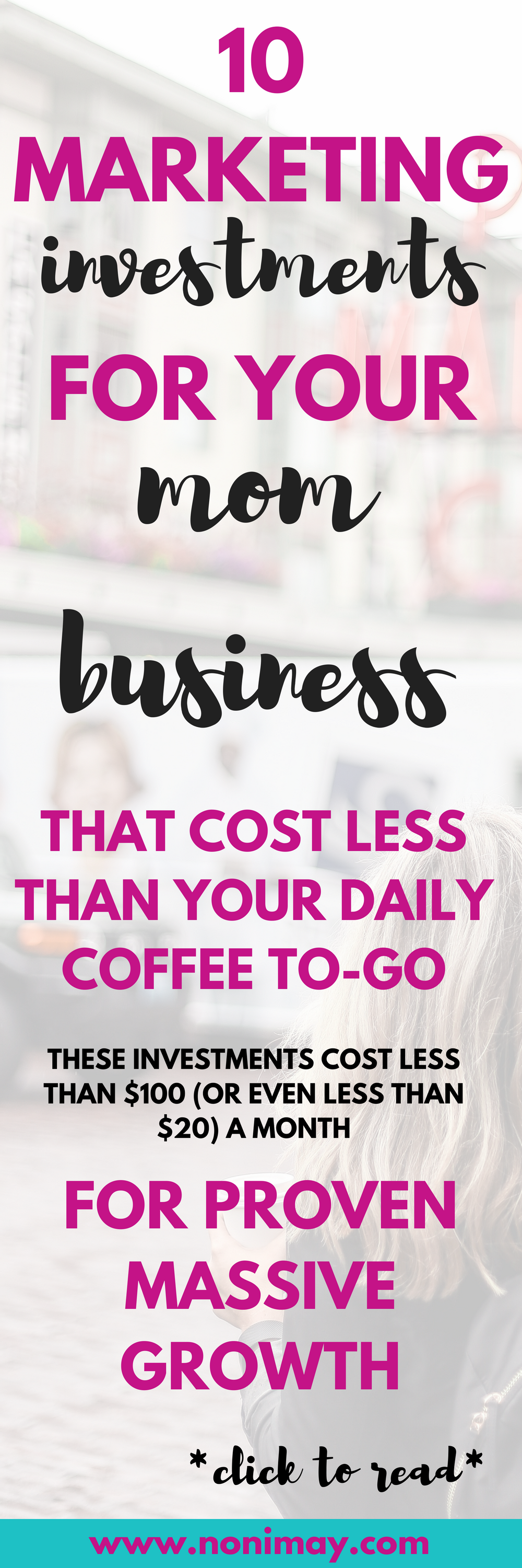 10 marketing investments for your mom business that cost less than your daily coffee to-go