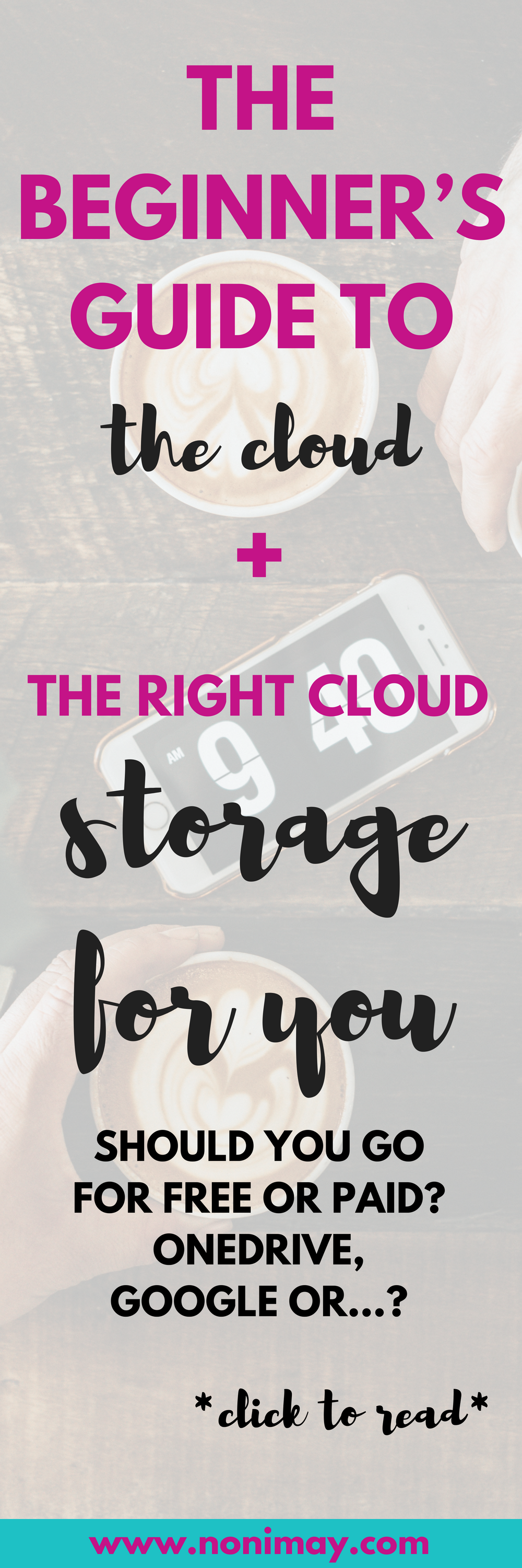 The beginner's guide to the cloud + the cloud storage for you