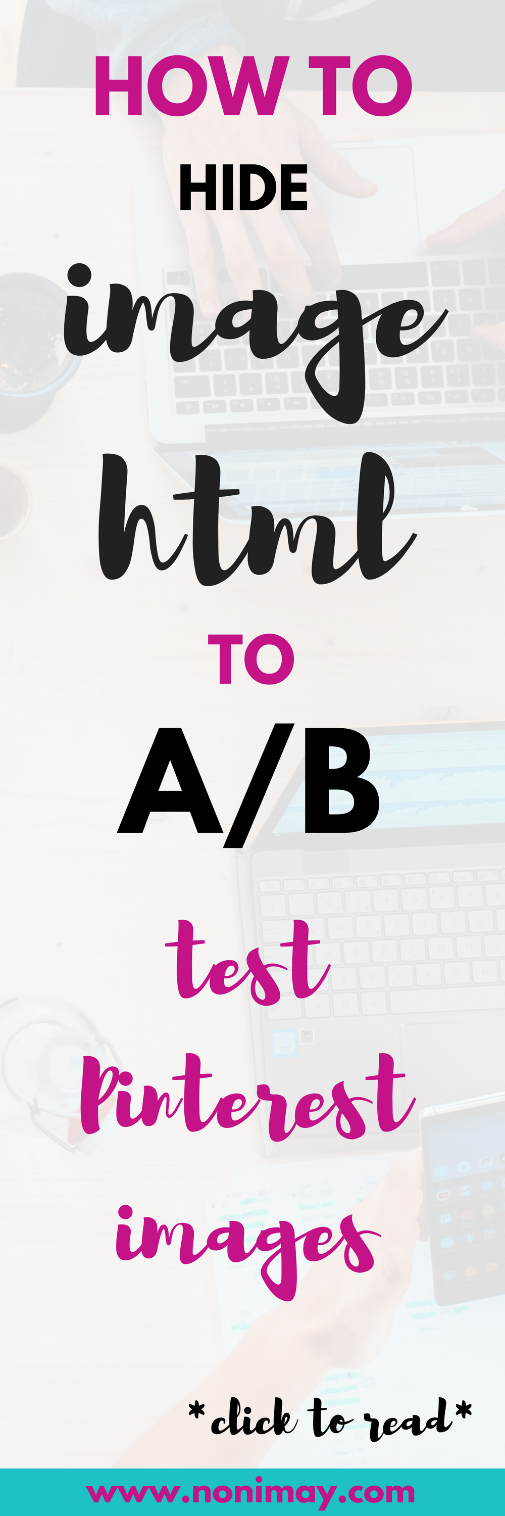 How to hide image html to A/B test Pinterest images for more traffic
