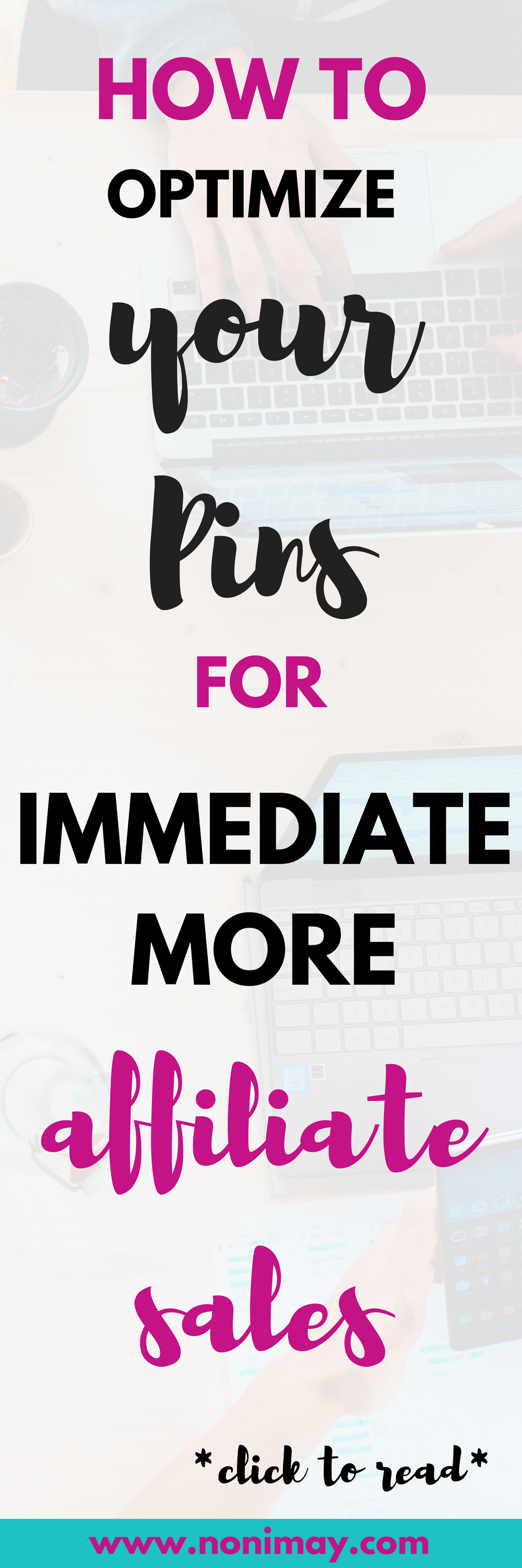 How to optimize your pinterest pins for immediate more affiliate sales
