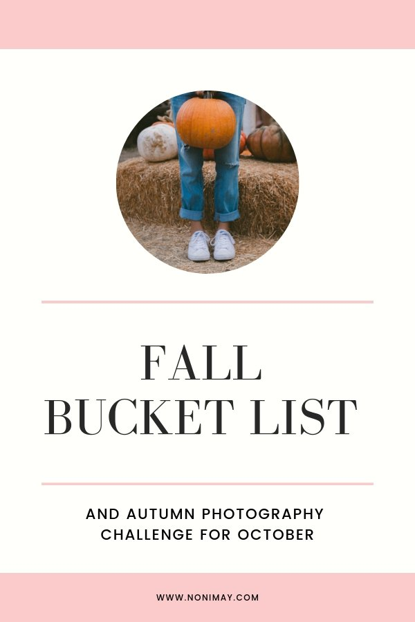 Fall Bucket list & Autumn Photography Challenge for October